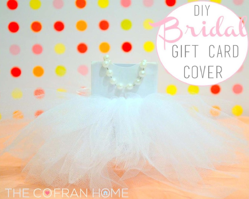 DIY Bridal Gift Card CoverThe Cofran Home