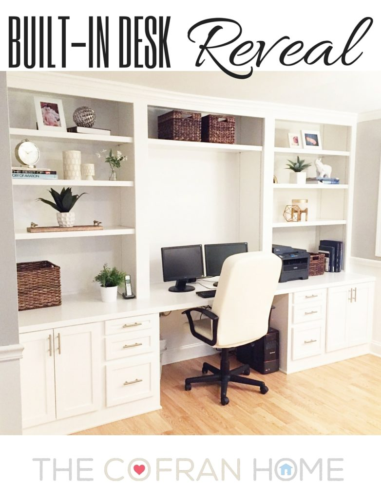 Built In Desk Reveal The Cofran Home